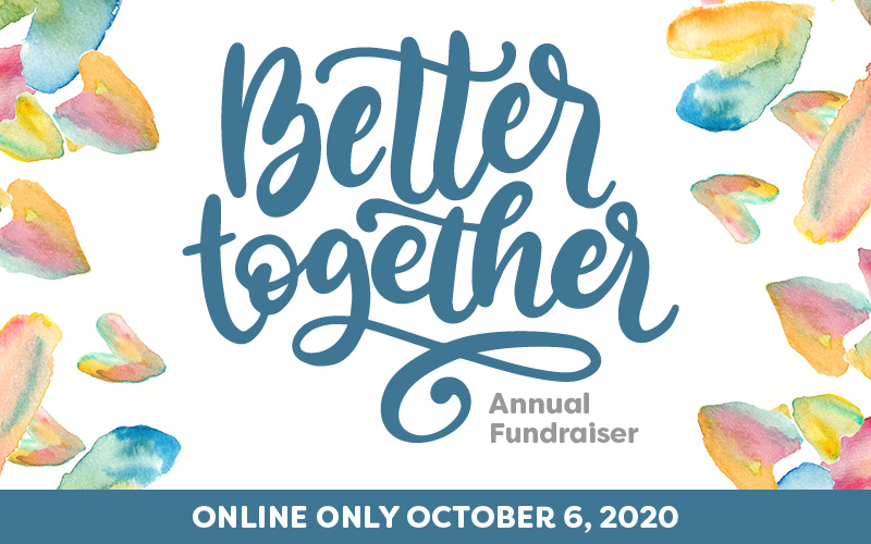 Better Together Annual Fundraiser 2020