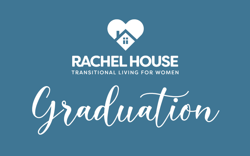 Celebrating the First Rachel House Graduates